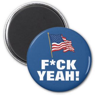AMERICA: F*CK YEAH! 2 INCH ROUND MAGNET