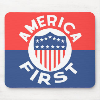 AMERICA FIRST! Classic Patriotic Awesome Political Mouse Pad