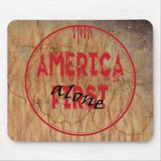 America First......