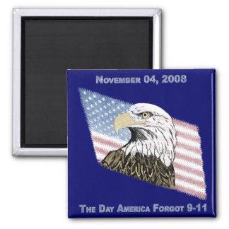 America Forgot 9-11 Magnet