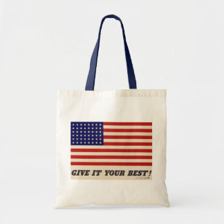 America - Give It Your Best - Tote Bag