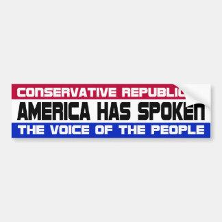 America Has Spoken Bumper Stickers
