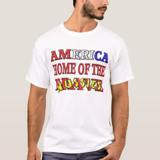 America Home Of The Wussies T-Shirt