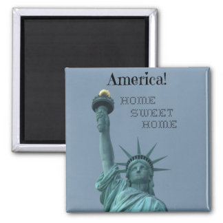 America!  Home Sweet Home Magnet