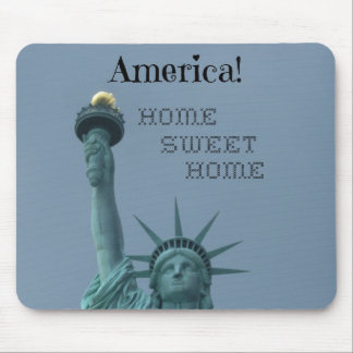 America!  Home Sweet Home Mouse Pad
