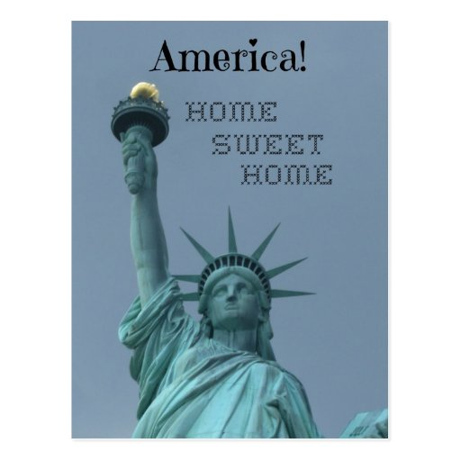 America!  Home Sweet Home Post Cards