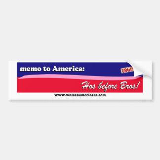 America:  Hos before Bros! Bumper Sticker