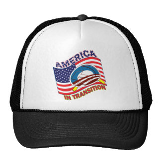 AMERICA IN TRANSITION - OBAMANIZATION - SOCIALIZE TRUCKER HATS