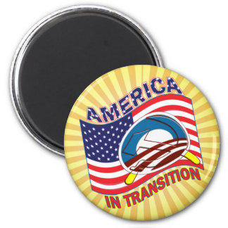 AMERICA IN TRANSITION - OBAMANIZATION - SOCIALIZE MAGNET
