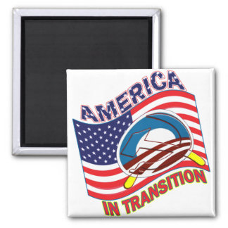 AMERICA IN TRANSITION - OBAMANIZATION - SOCIALIZE REFRIGERATOR MAGNET
