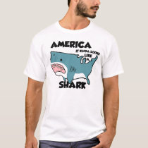 America is a Shark (or see the new distressed one) T-Shirt