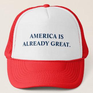 America is Already Great. Trucker Hat