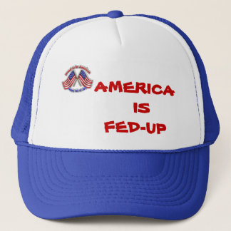 America is Fed-Up Trucker Hat