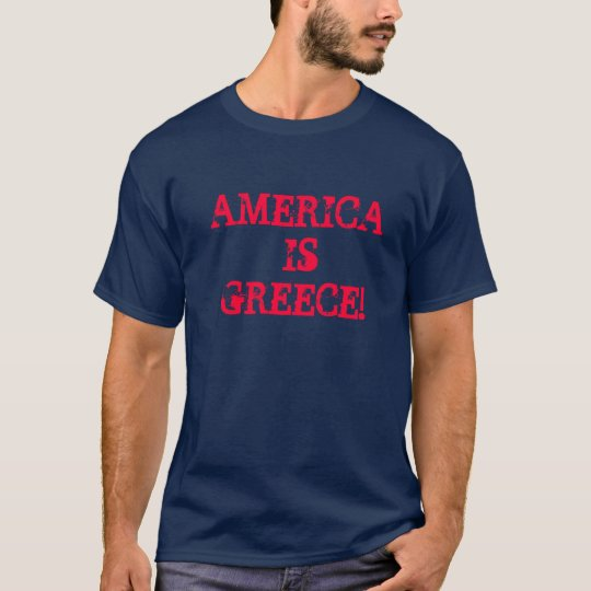 AMERICA IS GREECE T-Shirt