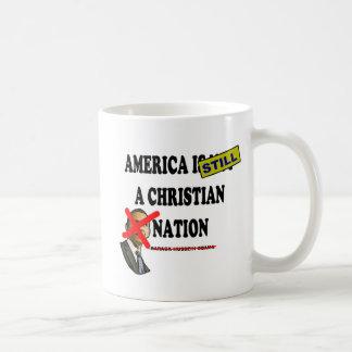 America Is Still A Christian Nation Coffee Mug