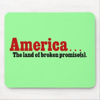 América, la tierra de la promesa quebrada alfombrillas de ratones
