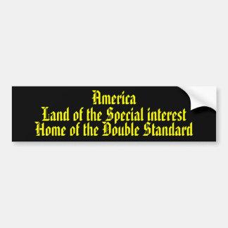 America Land of the Special interest .... Car Bumper Sticker