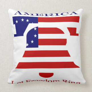 America Let Freedom Ring Pillow