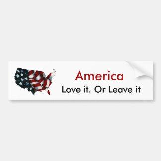 America Love it. Or Leave it Car Bumper Sticker