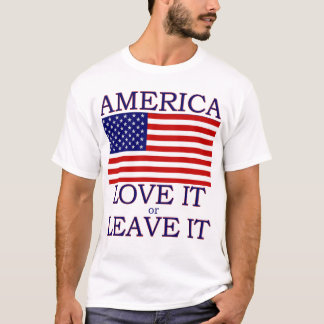 America Love it or Leave it  Flag Mens T-shirt