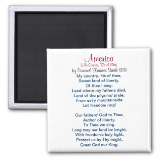 America (My Country, 'Tis of Thee) 1831 2 Inch Square Magnet