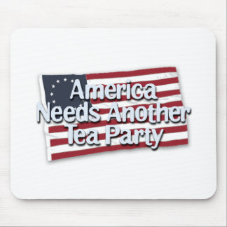 America Needs Another Tea Party Mouse Pad