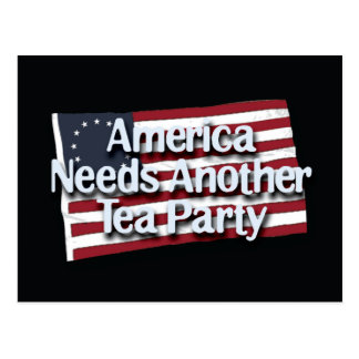 America Needs Another Tea Party Postcard