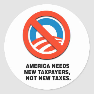 AMERICA NEEDS NEW TAXPAYERS CLASSIC ROUND STICKER