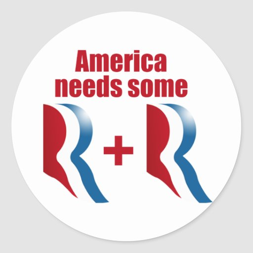 AMERICA NEEDS SOME R AND R.png Round Stickers