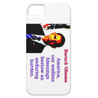 America Our Endless Blessings - Barack Obama iPhone SE/5/5s Case