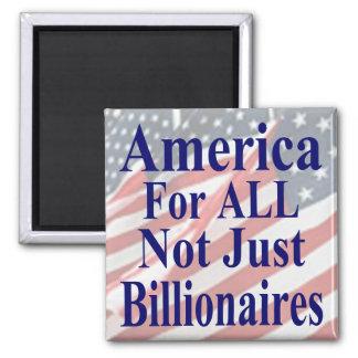 América para TODOS no apenas multimillonarios Imán Cuadrado