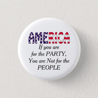 America Party or People Pinback Button