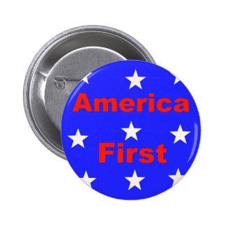 """América roja, blanca, y azul primero"" diseña Pin Redondo De 2 Pulgadas"