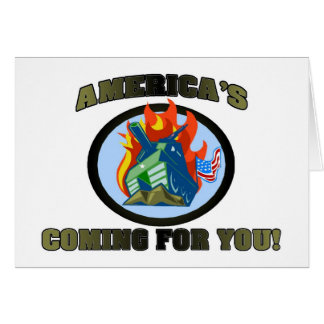 America 's Coming For You! Card