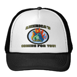 America 's Coming For You! Trucker Hat