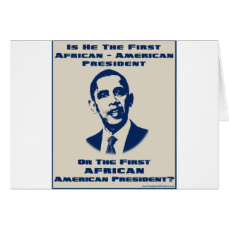 America 's First African President Greeting Card