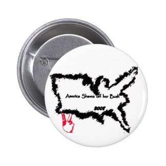 America Shaves Off Her Bush  2008 Pinback Button