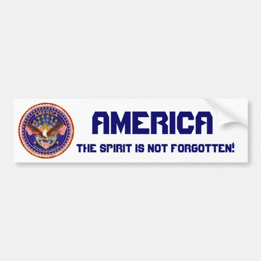 America Spirit Is Not Forgotten Please See Notes Car Bumper Sticker