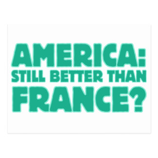 America: Still Better than France? Postcard