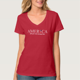 America T-Shirt For Women - Add Your Own Message