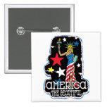 America The Beautiful Girl Statute of Liberty Buttons