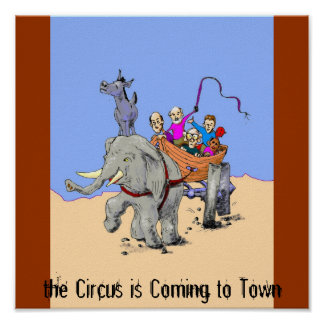 America, the Circus is Coming to Town Print