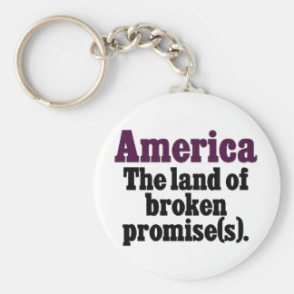 America, the land of broken promise basic round button keychain