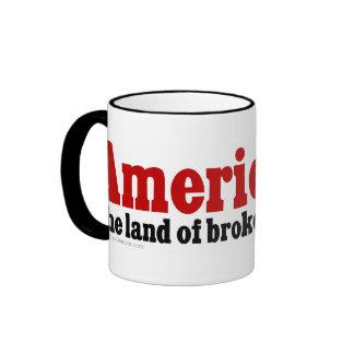 America, the land of broken promise ringer mug