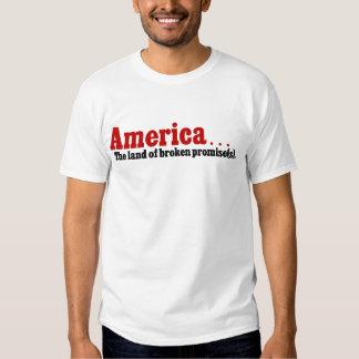 America, the land of broken promise shirt