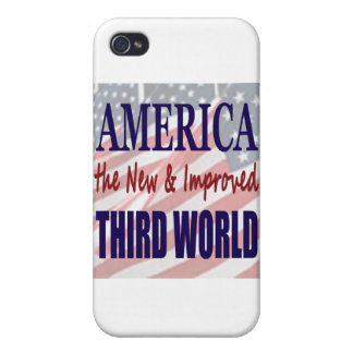America the New and Improved THIRD WORLD iPhone 4 Covers