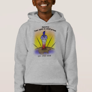 America, time again to stand proud. hoodie