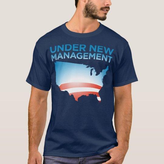 America: Under New Management T-Shirt