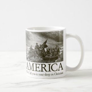 America: We will kill you in your sleep on Christm Classic White Coffee Mug