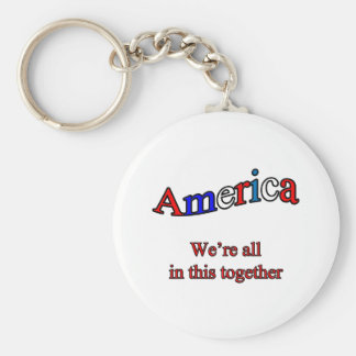 America We're All in This Together Keychain